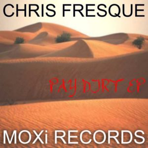 1281107591_chris-fresque-pay-dirt-ep